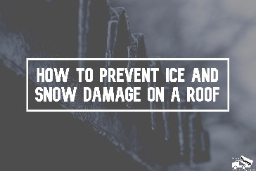 How to Prevent Ice and Snow Damage on a Roof